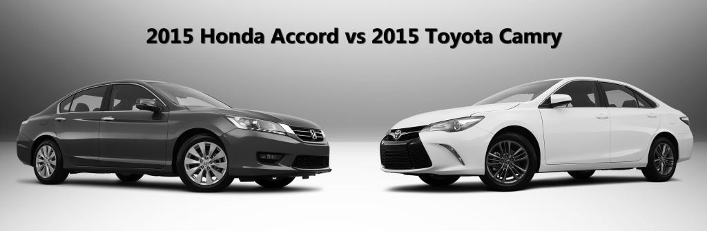 2015 Honda Accord vs 2015 Toyota Camry